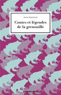 Contes Et Legendes De La Grenouille