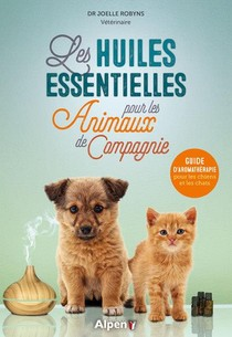 Soigner Son Animal De Compagnie Avec Les Huiles Essentielles