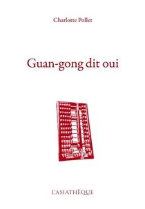 Guan-gong Dit Oui