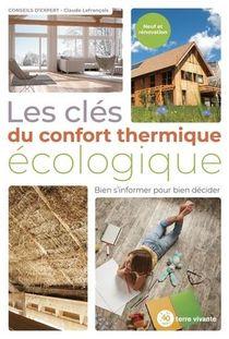 Les Cles Du Confort Thermique Ecologique
