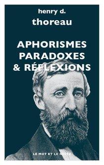 Aphorismes, Paradoxes & Reflexions