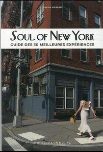 Soul Of New York : Guide Des 30 Meilleures Experiences (edition 2021)