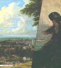 Impressions Picturales De Durer A Rops : Quartiers D'ete Du Musee D'ixelles