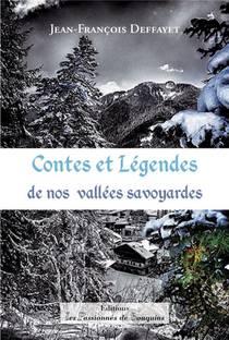 Contes Et Legendes De Nos Vallees Savoyardes