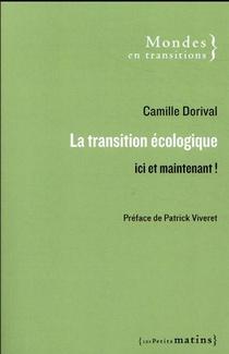 La Transition Ecologique : Ici Et Maintenant !