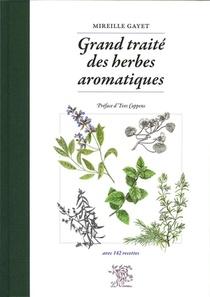 Grand Traite Des Herbes Aromatiques