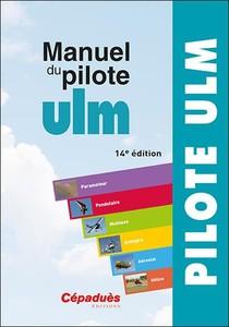 Manuel Du Pilote Ulm (14e Edition)