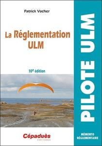 La Reglementation Ulm (10e Edition)