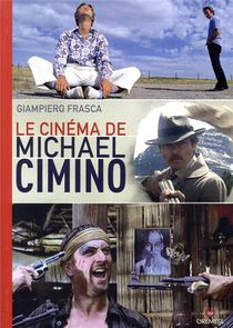 Le Cinema De Michael Cimino