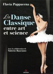 La Danse Classique Entre Art Et Science