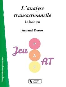 L'analyse Transactionnelle ; Le Livre-jeu