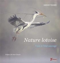 Nature Lotoise ; L'eau A L'etat Sauvage
