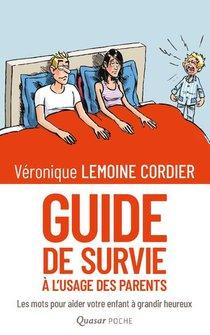 Guide De Survie A L'usage Des Parents