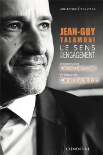 Le Sens D'un Engagement ; Jean-guy Talamoni