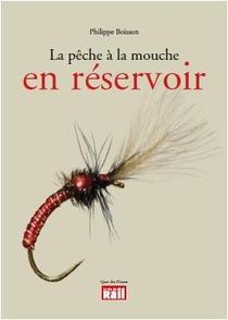 La Peche A La Mouche En Reservoir