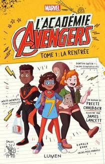 L'academie Avengers T.1 ; La Rentree