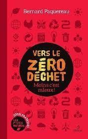 Vers Le Zero Dechet ! Moins C'est Mieux