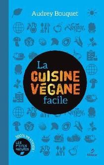 La Cuisine Vegane Facile