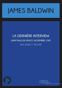 La Derniere Interview De James Baldwin
