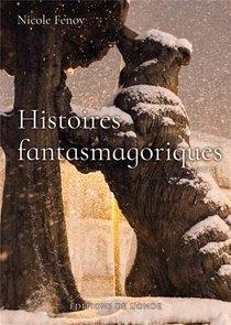 Histoires Fantasmagoriques T.3
