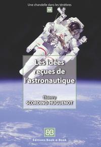 Les Idees Recues De L'astronautique