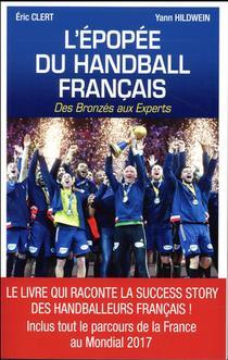 L'epopee Du Handball Francais Des Bronzes Aux Experts