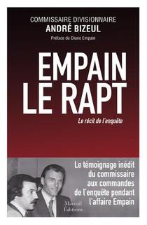 Empain, Le Rapt : Le Recit De L'enquete