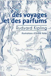 Des Voyages Et Des Parfums