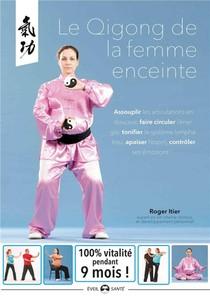 Le Qigong Pour La Femme Enceinte