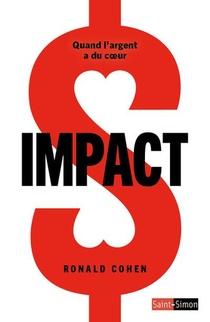 Impact ; Quand L'argent A Du Coeur
