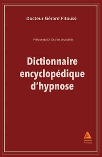 Dictionnaire Encyclopedique D'hypnose
