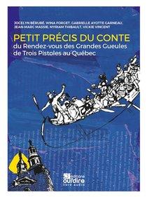 Petit Precis Du Conte - Du Rendez-vous Des Grandes Gueules De Trois Pistoles Au Quebec