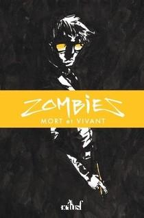 Zombies ; Mort Et Vivant