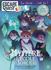 Escape Quest Hors-serie T.2 ; Special Kids ; L'ecole Des Sorciers