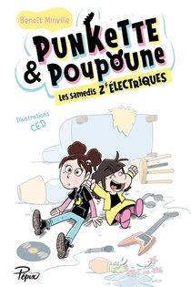 Punkette & Poupoune ; Les Samedis Z'electriques