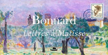 Bonnard - Lettres A Matisse