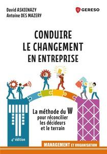 Conduire Le Changement En Entreprise (4e Edition)