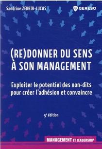 (re)donner Du Sens A Son Management (5e Edition)