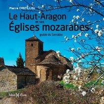 Le Haut-aragon Et Ses Eglises Mozarabes