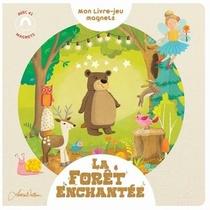 Mon Livre-jeu Magnets ; La Foret Enchantee