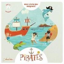 Mon Livre-jeu Magnets ; Pirates