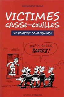 Victimes Casse-couilles ; Les Pompiers Sont Sympas !