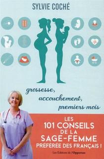 Les 101 Conseils De La Sage-femme Preferee Des Francais