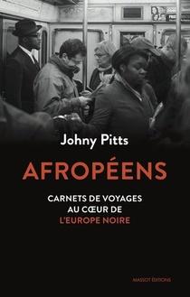Afropeens ; Carnets De Voyage Au Coeur De L'europe Noire