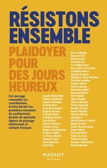 Resistons Ensemble ; Plaidoyer Pour Des Jours Heureux
