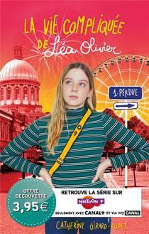 La Vie Compliquee De Lea Olivier T.1 ; Perdue