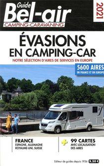 Guide Bel-air ; Evasions En Camping-car (edition 2021)