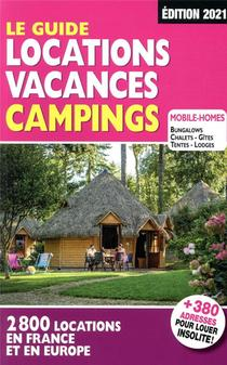 Le Guide Locations Vacances Campings (edition 2021)