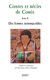Contes Et Recits De Coree T.2 ; Des Femmes Remarquables