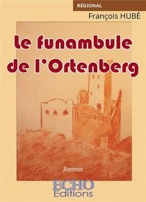 Le Funambule De L'ortenberg